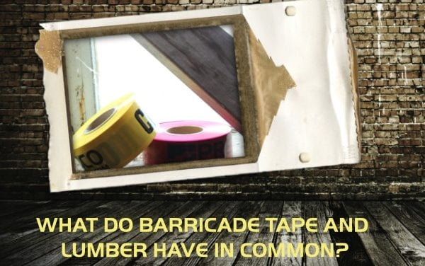 Presco Quick Facts: What Do Barricade Tape and Lumber Have in Common?