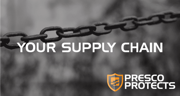 Presco Protects: Your Supply Chain