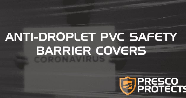 Presco Protects: Anti-Droplet PVC Safety Barrier Covers