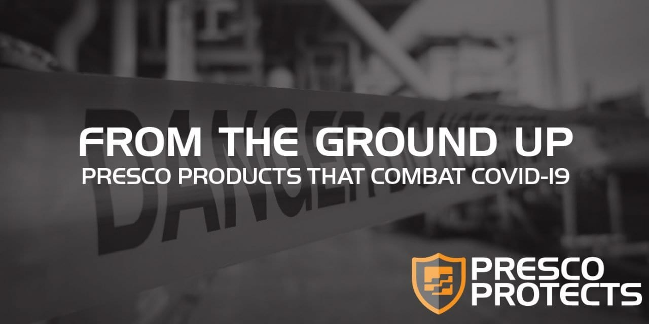 Presco Protects: From the Ground Up